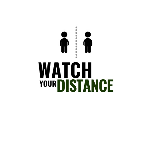 watch your distance