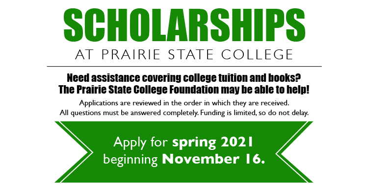 Scholarships at Prairie State College are available for Spring 2021 beginning November 16