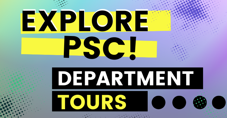Explore PSC! Click to view PSC Department