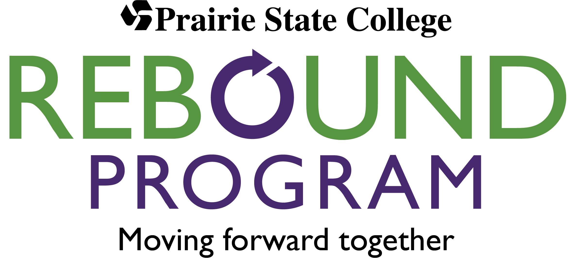 Prairie State College Rebound Program: Moving forward together