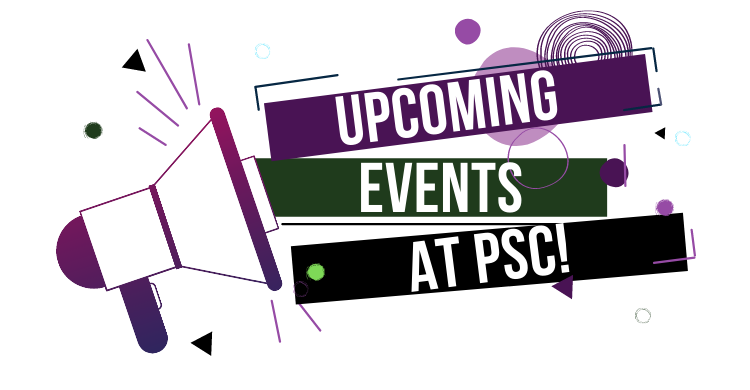 Upcoming events at PSC!