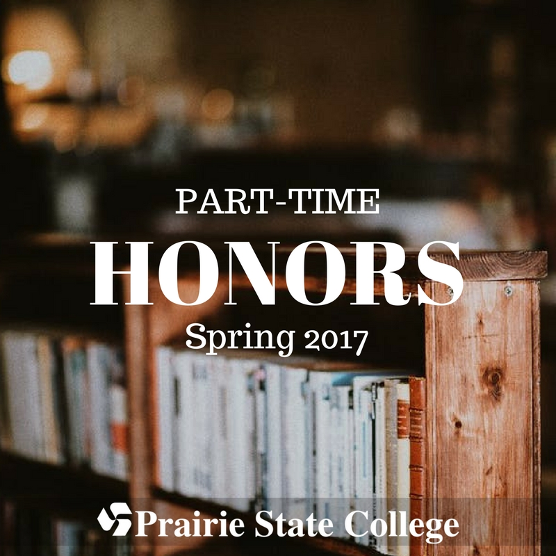 Prairie State College Announces Spring 2017 Part-Time Honors List