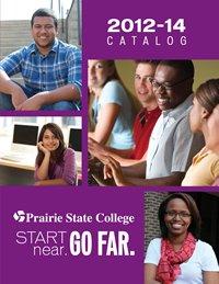 Prairie State College 2012-2014 Catalog