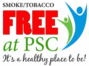 Smoke/Tobacco Free at PSC. It's a healthy place to be!